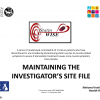 Maintaining your investigator site file