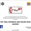 The trial database and online data queries