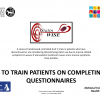 How to train patients on completing the questionnaires